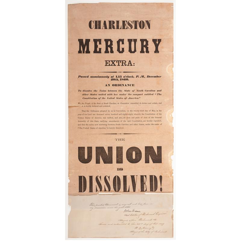 Charleston Mercury Extra, Rare Broadside Announcing South Carolina Secession, December 1860