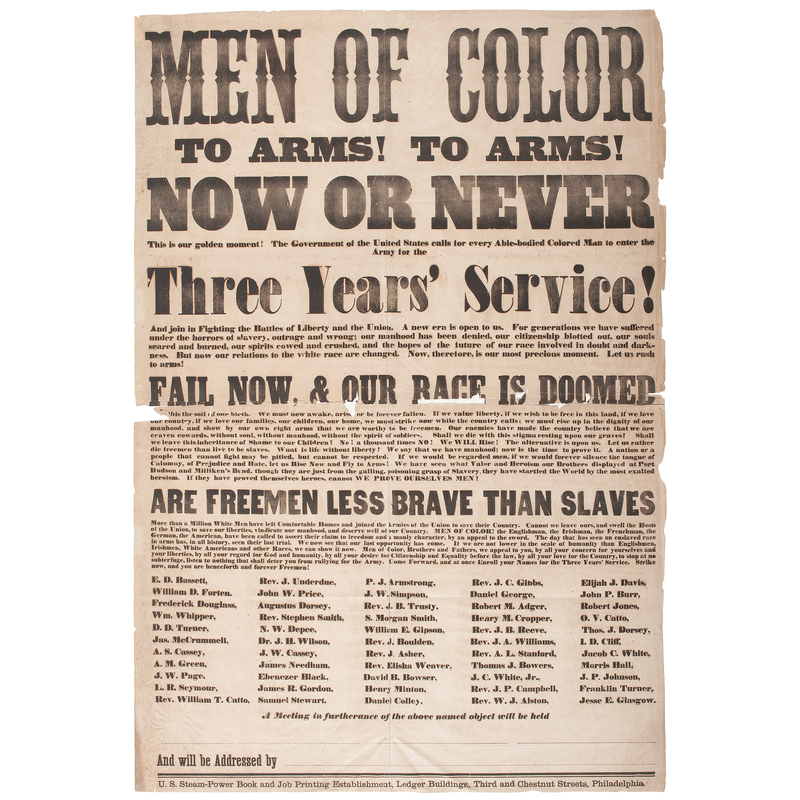 Men of Color, To Arms! To Arms! Now or Never, Exceptionally Rare Civil War Recruitment Broadside