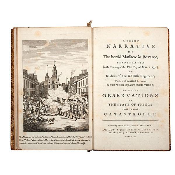 A Short Narrative of the Horrid Massacre in Boston, 1770