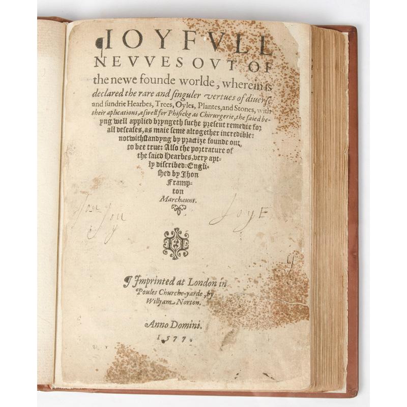 [Botanical Medicine - Early Printing - 16th C.] Rare First English Edition of Monardes, Joyfull Newes, 1577, Woodcut Illustrations