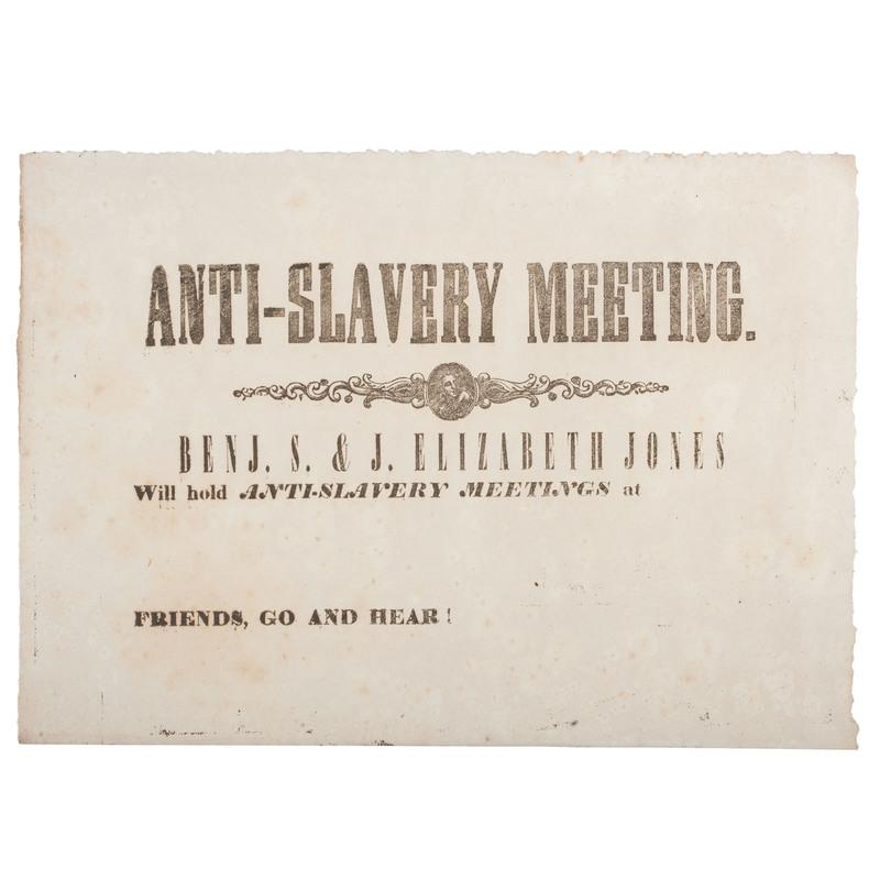 Benjamin S. and Jane Elizabeth Jones, Anti-Slavery Meeting Broadside, Ca 1840s