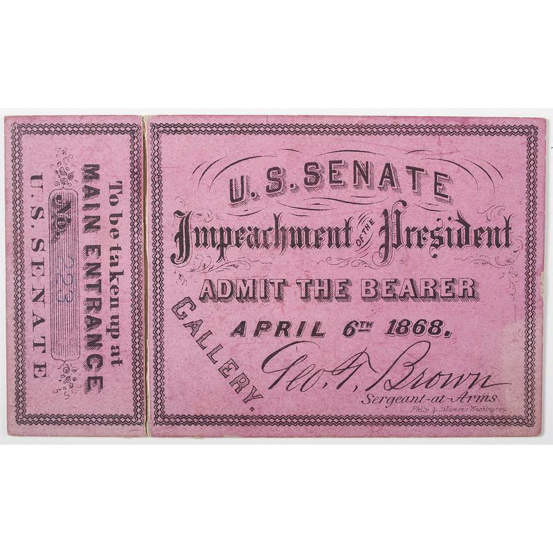 Andrew Johnson Impeachment Ticket, April 6, 1868