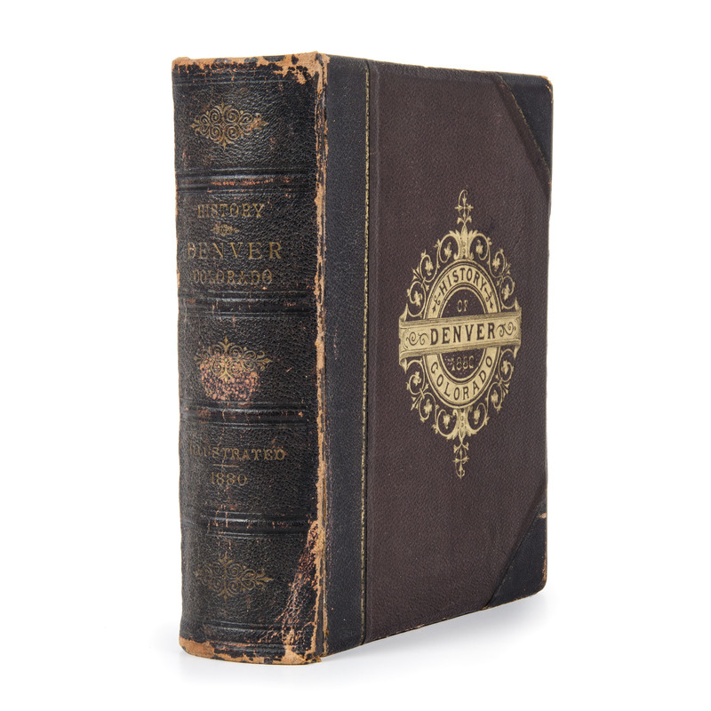 [Western Americana - Colorado] History of Denver and Arapahoe County, 1880, with 103 Portraits and Views