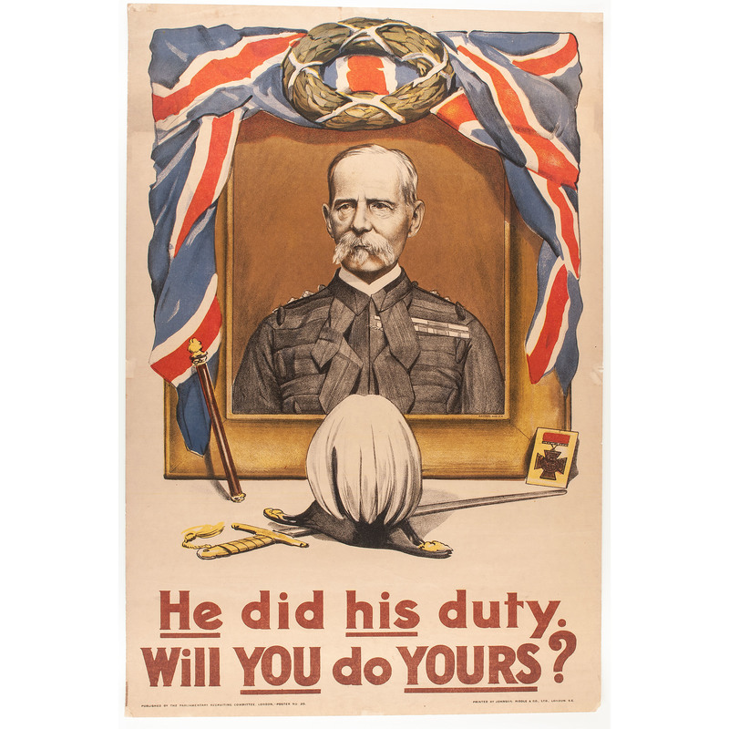 Two World War I Recruiting Posters from the US and Britain, Incl. He did his duty. Will you do yours?