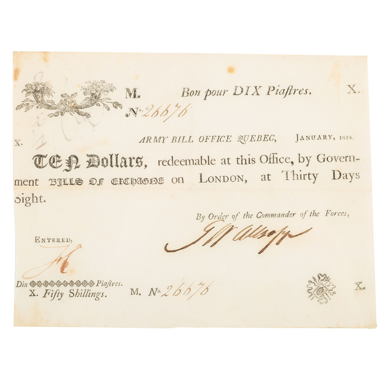 War of 1812 Canadian Army Bill, 10 Dollar Note Issued in January 1815