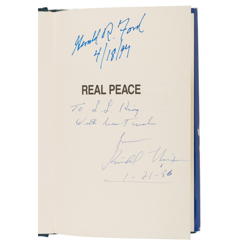 Nixon and Ford Signed Real Peace, Extraordinary First Printing Inscribed by...