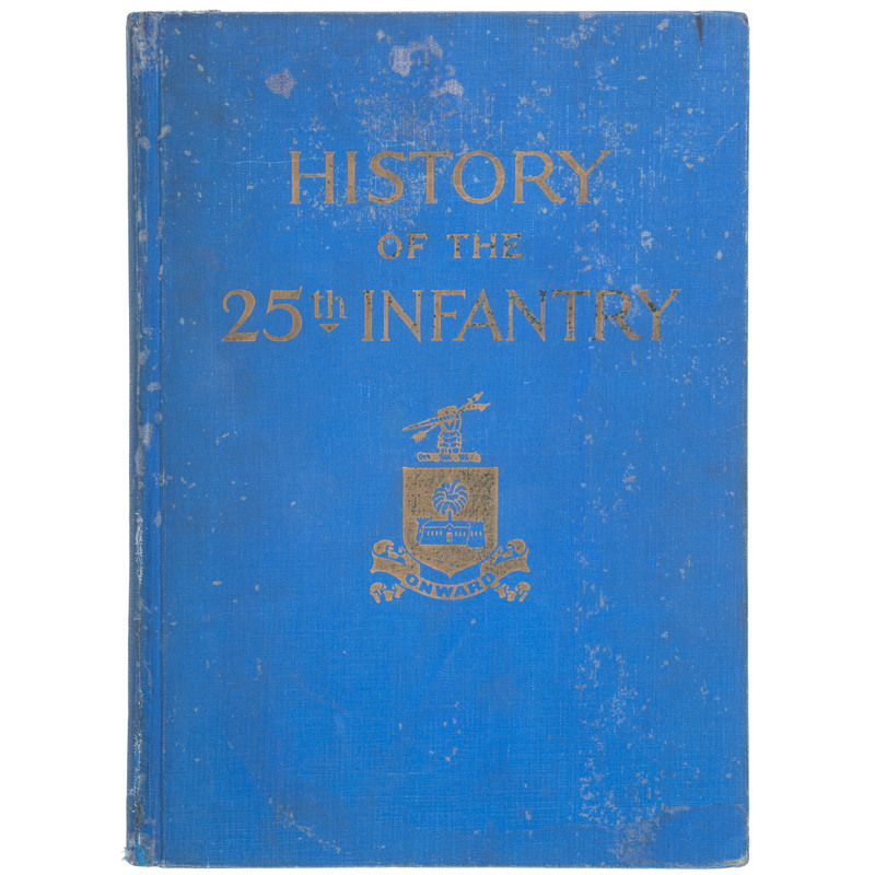 Buffalo Soldiers History of the 25th Infantry, 1927