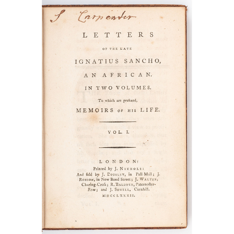 First Edition Letters of the Late Ignatius Sancho, An African, 1782.