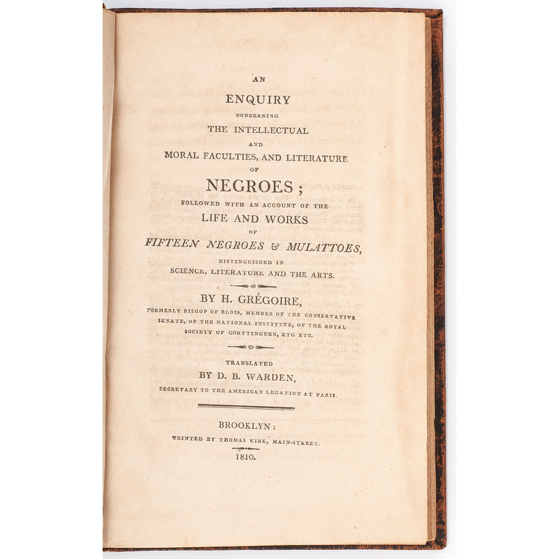 First American Edition of Grégoire's An Enquiry Concerning the Intellectual and Moral Faculties, and Literature of Negroes, 1810