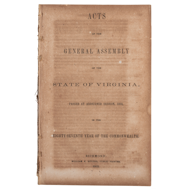 [SLAVERY AND ABOLITION -- CONFEDERATE IMPRINTS]. Acts of the General Assembly of the State of Virginia Passed at Adjourned Session, 1863. Richmond: William F. Ritchie, 1863.
