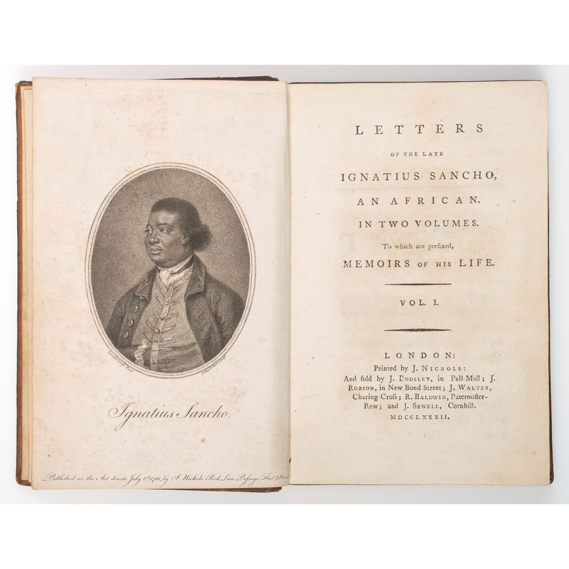 SANCHO, Ignatius (circa 1729?-1780). Letters of the Late Ignatius Sancho, An African. In Two Volumes. To Which are Prefixed, Memoirs of His Life. London: J. Nichols: 1782.