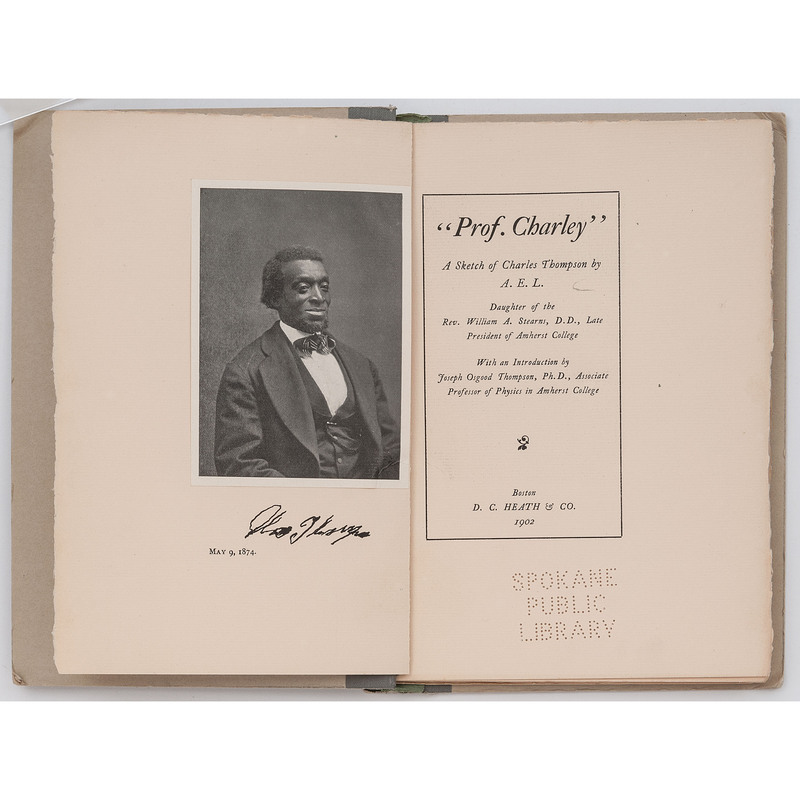 """[AFRICAN AMERICANA]. [LEE, Abigail Eloise Stearns]. """"Prof. Charley"""": A Sketch of Charles Thompson by A.E.L., daughter of the Rev. William A. Stearns, D.D., late president of Amherst college. Boston: D.C. Heath & Co., 1902."""
