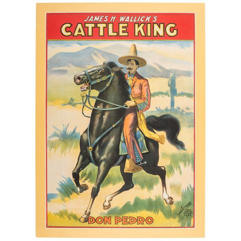 [WESTERN AMERICANA]. James H. Wallick's Cattle King: Don Pedro. Chicago: National Printing and Engraving Co., [ca 1905].