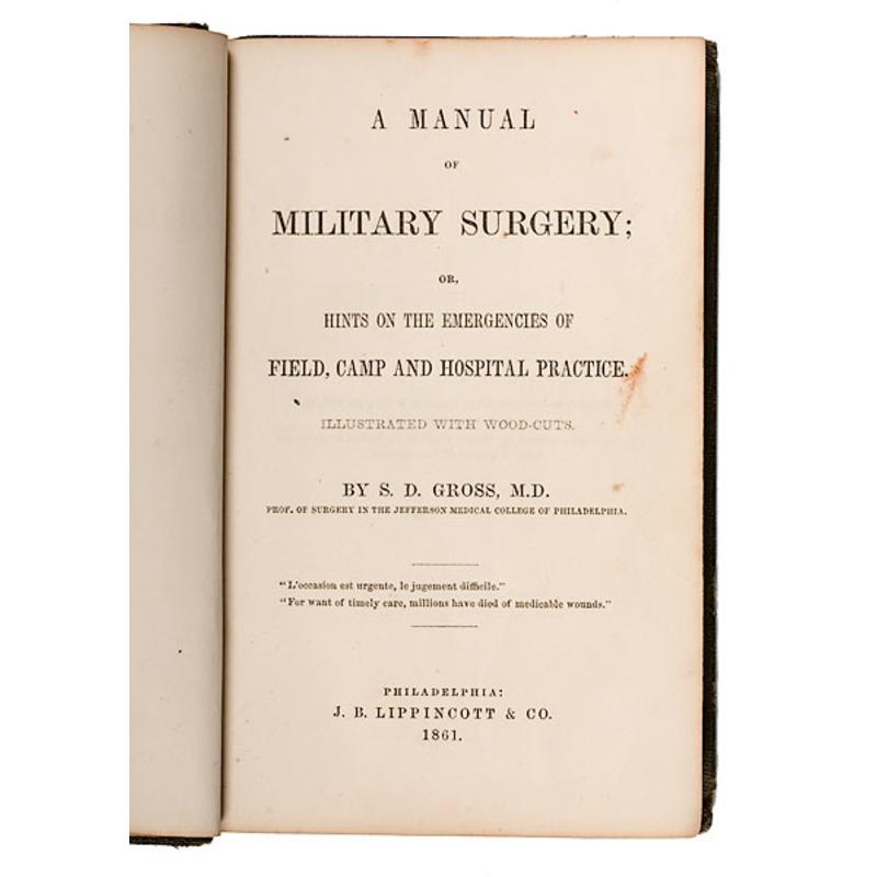[CIVIL WAR] A Manual of Military Surgery