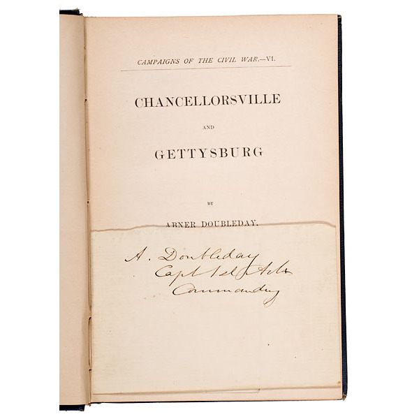 """""""Chancellorsville and Gettysburg"""" with Inlaid Abner Doubleday Clipped Signature"""