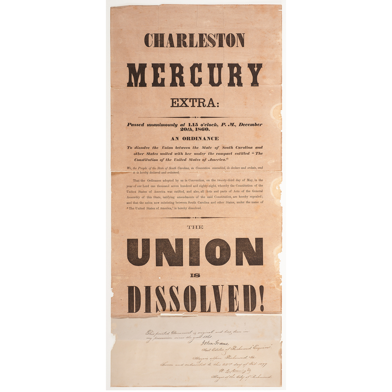 Charleston Mercury Extra, Rare Broadside Announcing South Carolina Secession, December 1860