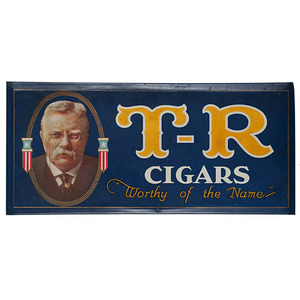 Theodore Roosevelt T-R Cigars Sign