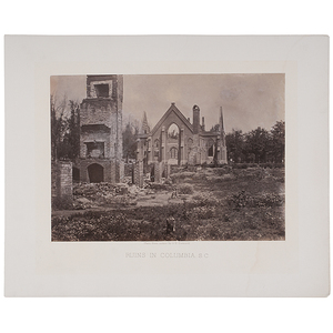 George Barnard Civil War Photographs of Columbia, South Carolina Ruins