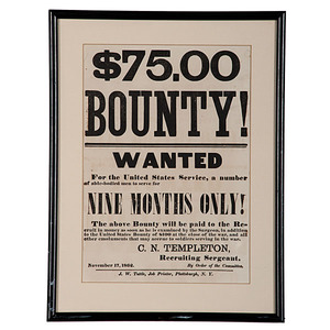 Civil War $75 Bounty Recruiting Broadside, Plattsburgh, New York
