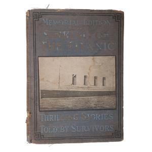 [Titanic Disaster] Salesman Copy, Memorial Edition: Sinking of the Titanic, Plus Snapshots incl. Rare View of RMS Carpathia Captain Arthur Rostron