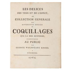 Georg Wolfgang Knorr (German, 1705-1761), Les Délices des Yeux et de l'Esprit ou Collection Générale des Différentes Espèces de Coquillages que la Mer Renferme
