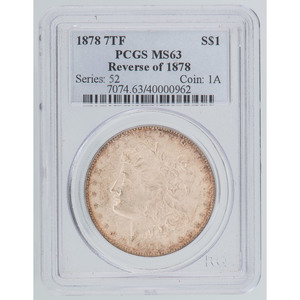 United States Morgan Silver Dollar 1878 7TF, PCGS MS63