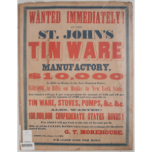 1862 Canadian Broadside, Wanted! $100,000,000 Confederate States Bonds!