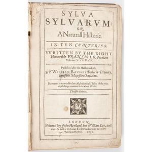 [Science & Natural History - Francis Bacon] 1639 Fifth Edition of Sylva Sylvarum Naturall Historie in Ten Centuries by Francis Bacon