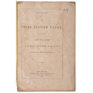 Very Rare 1861 New Orleans Imprint, Opinion of Chief Justice Taney in the Case of Ex Parte John Merryman