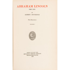 Abraham Lincoln: 1809-1858 by Albert J. Beveridge, Scarce Manuscript Edition in Four Volumes