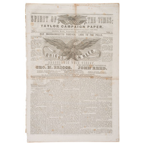 Rare Whig Party, Pro-Zachary Taylor Presidential Campaign Newspaper, Spirit of the Times, Complete Run of Twelve Issues