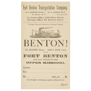 Rare Upper Missouri River Steamboat Ticket, Fort Benton Transportation Company