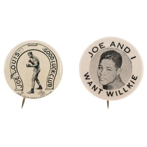 Joe Louis Pinbacks with 1940 Wendell Willkie Campaign Button