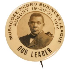 Booker T. Washington Muskogee Negro Business League Pinback, 1914