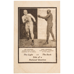 Jim Jeffries - Jack Johnson / The Light and The Dark Side of a National Question, Johnson-Jeffries Fight Promotional Postcard, 1910