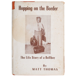 Signed Autobiography of Texas Bellboy, Hopping on the Border