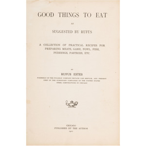 Rare Good Things to Eat as Suggested by Rufus, First Cookbook by African American Professional Chef
