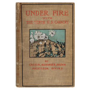 Buffalo Soldier and Black Military History Under Fire with the Tenth U.S. Cavalry by Herschel Cashin,1902