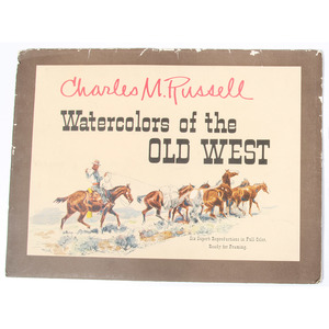 Images of the Old West, Incl. Remington and Russell
