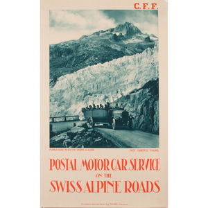 Jean Gaberell-Thalwil (Swiss, 1887-1949) Postal Motor Car Service on the Swiss Alpine Roads