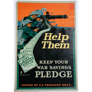 Help Them Keep Your War Savings Pledge World War I Poster, Plus