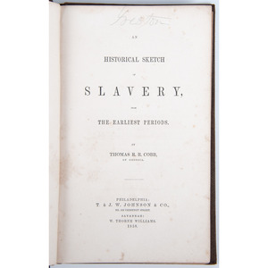Antebellum Pro-Slavery Volume, Historical Sketch of Slavery, From the Earliest Periods, 1858