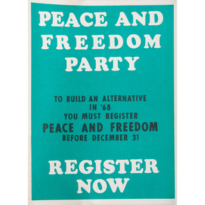 Peace and Freedom Party Campaign Posters, Incl. Cleaver for President, 1968
