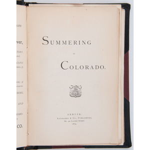 Summering in Colorado, by Charles E. Harrington, Containing Photographs by Joseph Collier