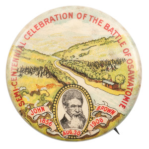 John Brown Semi-Centennial Celebration of the Battle of Osawatomie, Pinback, 1906