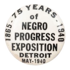 75 Years of Negro Progress Exposition Pinback, Detroit, 1940