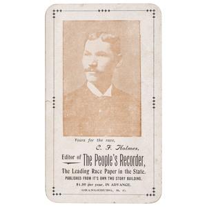 C.F. Holmes, Editor of The People's Recorder Trade Card, Orangeburg, South Carolina, circa 1905