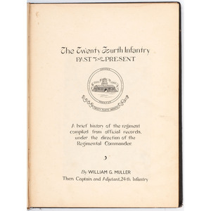 The Twenty Fourth Infantry Past and Present, 1922 with 24th Infantry Provenance