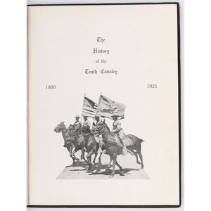 History of the Tenth Cavalry 1866-1921 with 10th Cavalry Provenance