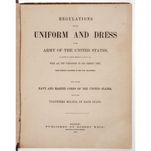 Regulations for the Uniform and Dress of the Army, 1851 and 1857, and Marine Corps, 1859